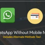 WhatsApp Without Mobile Number Trick