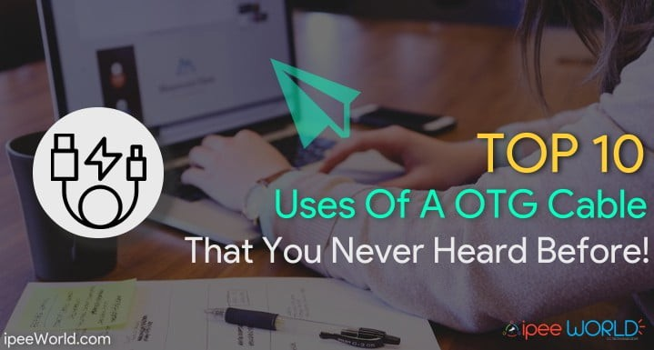 Top 10 OTG Cable Uses