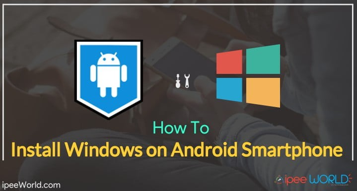 Install Windows On Android