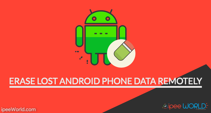 Erase Android Phone Data Remotely