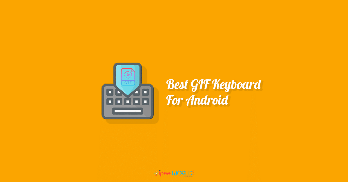best gif keyboard for android