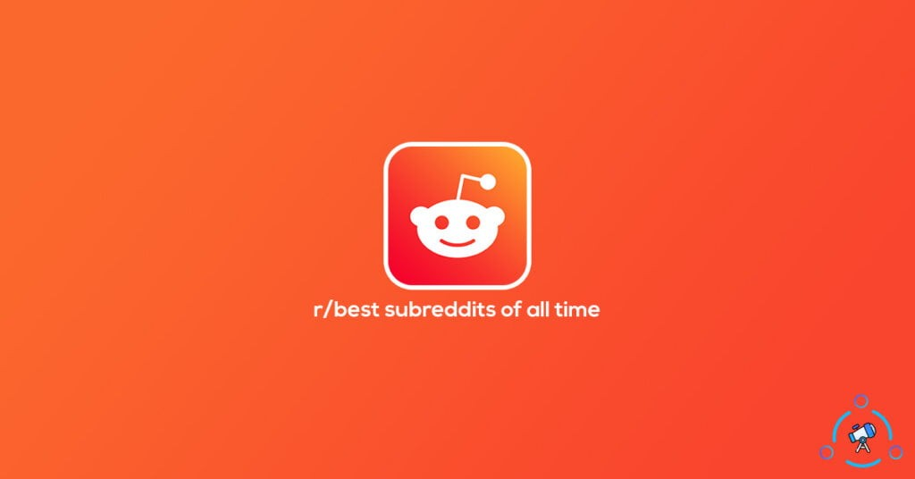 best subreddits of all time