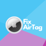 fix airtag not working issues